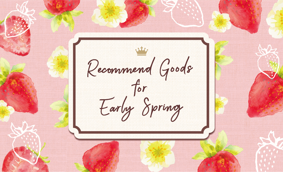 recommend Goods for early spring